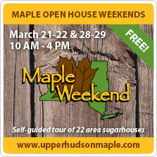 Upper Hudson Maple Weekends in March 2015